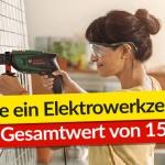 Gewinne ein 150 € Elektrowerkzeug-Set!